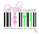 Carolina Girl Geek Dinner