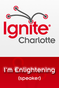 I'm Speaking at Ignite Charlotte!